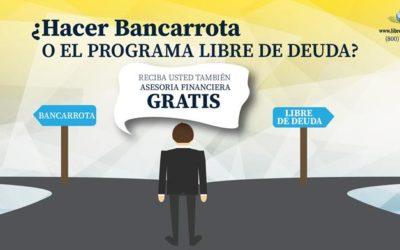 Bancarrota vs Libre de Deuda